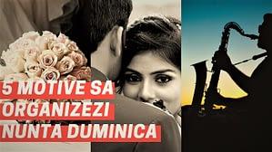 5 motive sa organizezi nunta duminica - oferta-nunta.ro